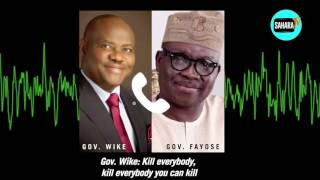 AUDIO LEAK: Gov. Wike And Gov. Fayose Celebrate How Wike Overun Collation Center During Rivers Rerun