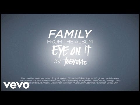 Family (2012) (Song) by TobyMac