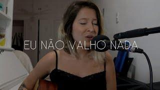 Eu Não Valho Nada   Lagum, Cynthia Luz | Cover Brenda Luce