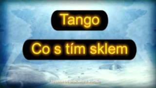 Tango_co s tím sklem