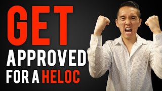 How to Get Approved for a HELOC?