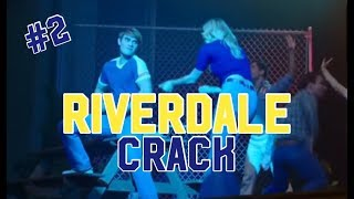 Riverdale Crack #2