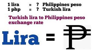 Turkish lira to philippines peso exchange rate today   philippines peso to Turkish lira exchange