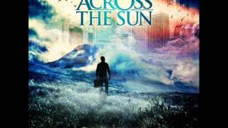 Across the Sun- Tipping the Scales {Full Song}