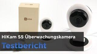 Die HiKam S5 im Test - Preiswerte Überwachungskamera mit WLAN und Nachtsicht