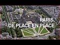 Paris de place en place Émission intégrale