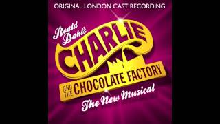 Charlie and the Chocolate Factory - London Cast - Pure Imagination