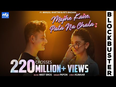 Download Mujhe Kaise, Pata Na Chala   Meet Bros Ft. Music & Video