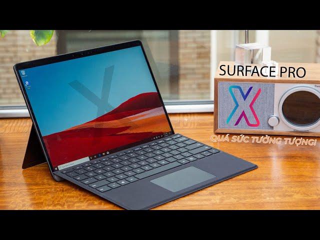SURFACE PRO X REVIEW: Quá sức tưởng tượng!