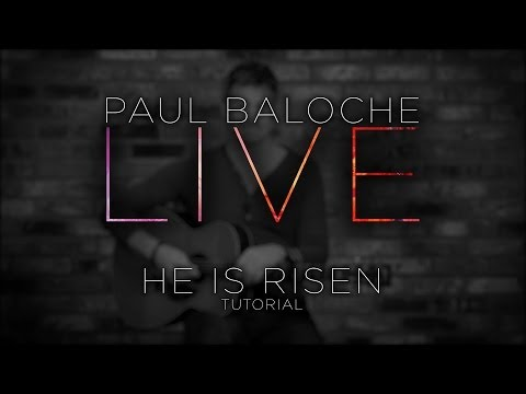 He Is Risen - Youtube Tutorial Video