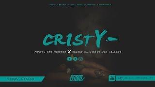 Antony Monster Ft Yalohp - Cristy - [ Oficial Vídeo Lyrics ]