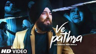 Ve Pathra: Gursaaz, Neetu Bhala (Full Song) B Praak | Jaani | Latest Punjabi Songs 2019