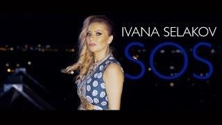 Ivana Selakov    SOS   ( Official Video 2015 ) HD