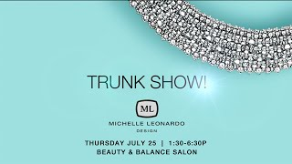 1ST JEWELRY TRUNK SHOW JULY 25!
