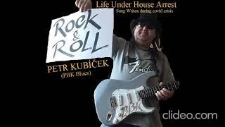 Video Petr Kubíček (PBK Blues) Iťs Rage - sólo album v době covidové