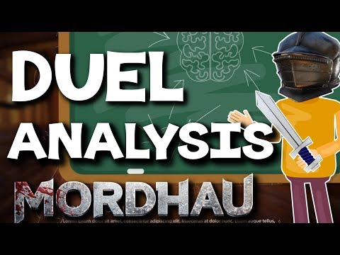 In Depth Duels Analysis! - Mordhau Guide and Gameplay Commentary