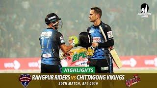 Chittagong Vikings vs Rangpur Riders Highlights || 30th Match || Edition 6 || BPL 2019