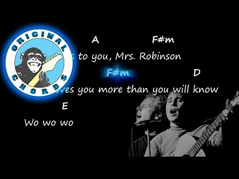 Simon and Garfunkel - Mrs. Robinson - Chords & Lyrics - Chords For ...