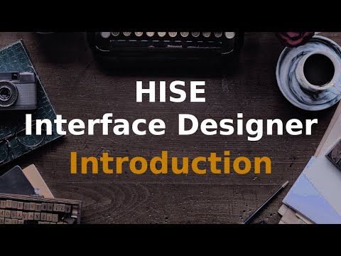An introduction to the HISE interface designer
