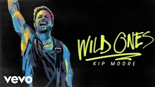 Kip Moore   That's Alright With Me (Audio)