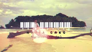 MAFIA GANG - Nice Dream (Remake)
