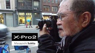 FUJIFILM X-Pro2 x 鋤田正義/富士フイルム
