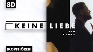 8D AUDIO | Rin & Bausa   Keine Liebe