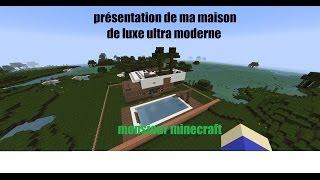[presentation] Maison De Luxe Ultra Moderne   MONSIEUR MINECRAFT