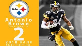 #2: Antonio Brown (WR, Steelers) | Top 100 Players of 2018 | NFL