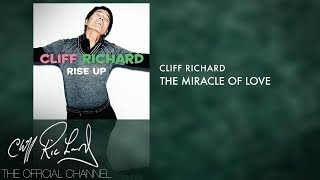 Cliff Richard   The Miracle Of Love (Official Audio)