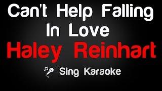 Haley Reinhart - Can't Help Falling In Love Karaoke Lyrics