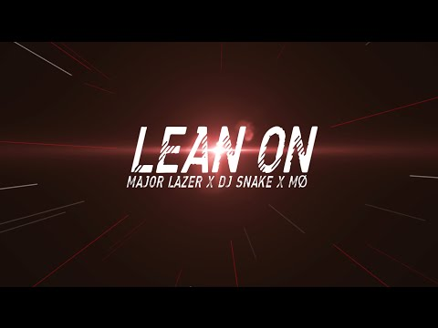 Lean On | @majorlazer @momomoyouth @djsnake