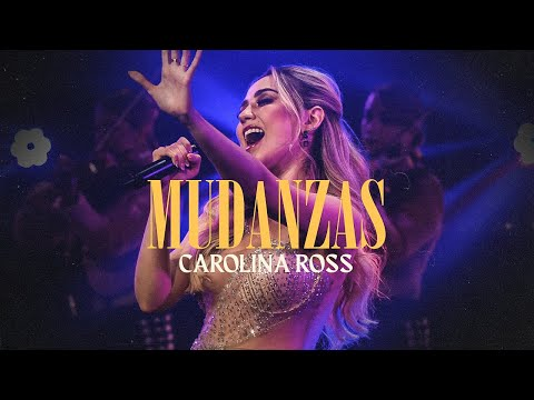 Carolina Ross - Mudanzas