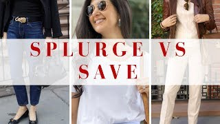 Save vs. Splurge | Fashion I Save & Splurge On
