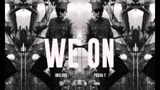 Drei Ros - We On ft. Pusha T HD