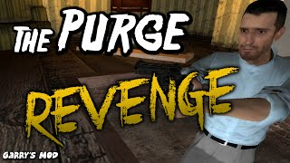 The Purge Revenge - (Garry's Mod)