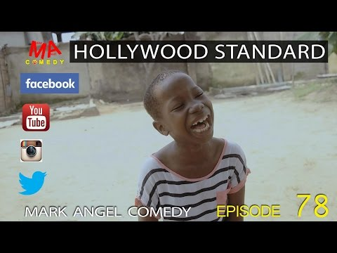 Mark Angel Comedy - Hollywood Standard [Starr. Emmanuella]