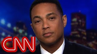 Don Lemon: If you thought this couldn
