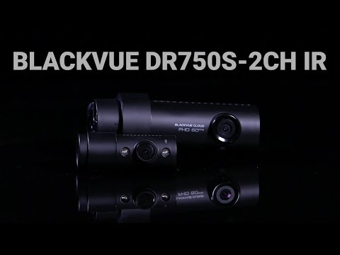 BlackVue DR750S-2CH IR Promo Video