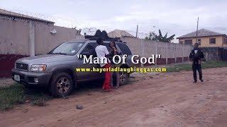 Hayorlad Laughing Gas (Ep 15) - M O G Man Of God