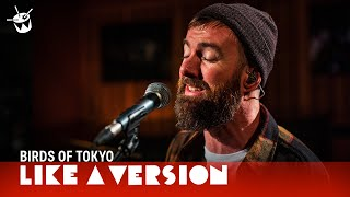 Birds Of Tokyo Cover Halsey 'Without Me' For Like A Version