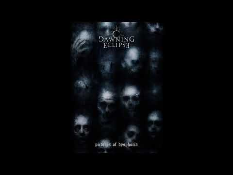 Dawning Eclipse - Pictures of Dysphoria (Full Album)