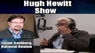 Hugh Hewitt and Jonah Goldberg Debate Racism and the Alt-right of the Republic Party