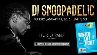 DJ SNOOPADELIC at Studio Paris  JANUARY  2015