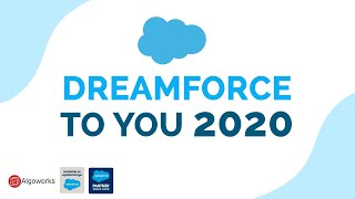 Dreamforce To You 2020 - Algoworks