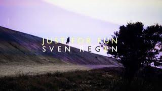 """Just For Fun – """"Sven Regen"""""""
