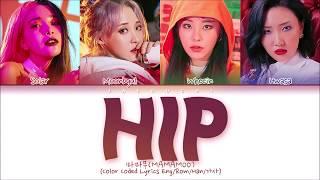MAMAMOO (마마무)   HIP (Color Coded Lyrics EngRomHan가사)