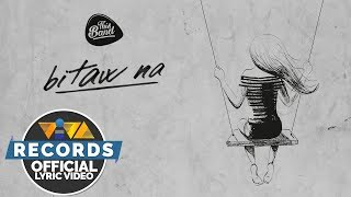 This Band - Bitaw Na [Official Lyric Video]