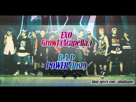 [MASHUP] EXO - 으르렁 (Growl) (B.A.P / POWER Remix.)