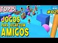 Top 5 Jogos De Android Para Jogar Com Amigos